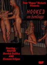 Hooked On Bondage